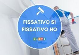 Fissativo si, fissativo no: a cosa serve? Quale utilizzare per pitturare le pareti interne ed esterne di casa?