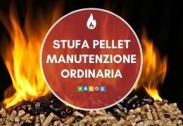 Manutenzione ordinaria stufa a pellet: cosa controllare e come eseguirla?